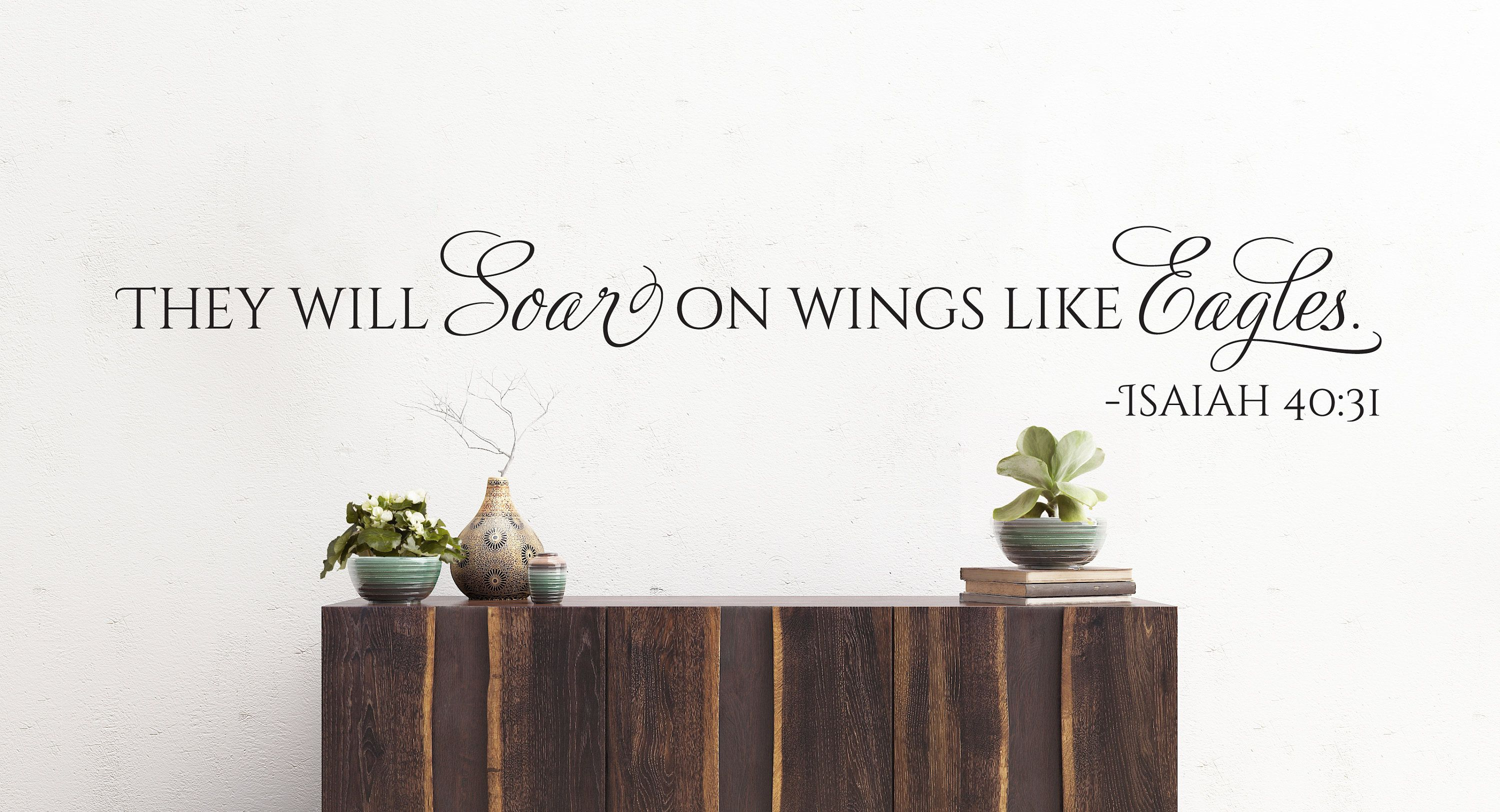 Vinyl Wall Decal | Isaiah 4031 |  They will soar on wings like eagles.  | Christian Wall Art Decor & Vinyl Wall Decal | Isaiah 40:31 |