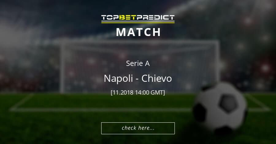 Football Beting Predictions Tips 1x2 Napoli vs Chievo