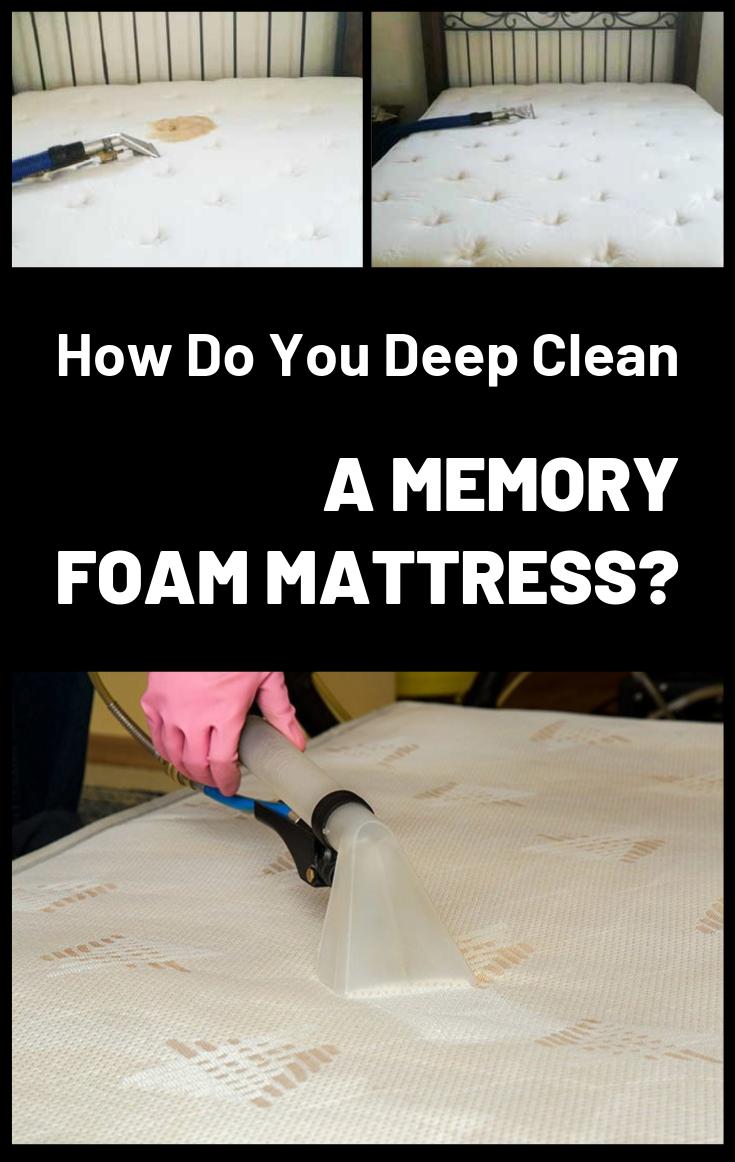 How Do You Deep Clean A Memory Foam Mattress Cleaning Expert Net Clean Memory Foam Mattress Memory Foam Mattress Mattress Cleaning