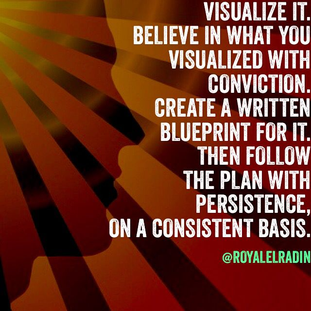 VISUALIZE IT BELIEVE IN WHAT YOU VISUALIZED WITH CONVICTION CREATE - fresh blueprint design career