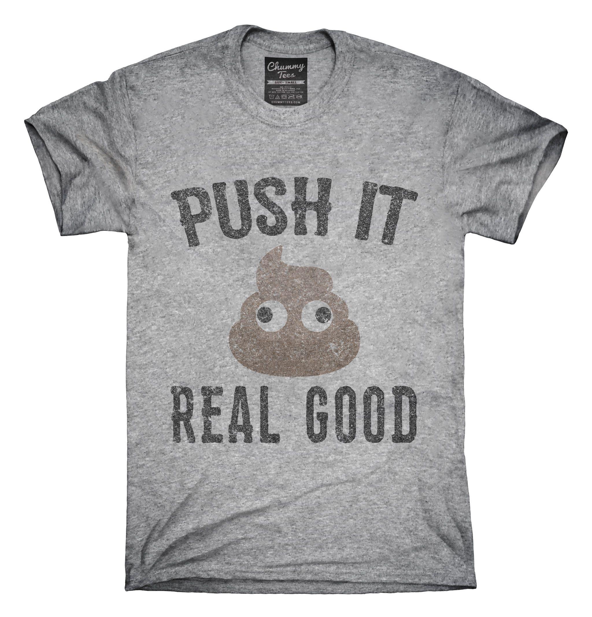 Funny Poop Emoji Push It Real Good T-Shirt, Hoodie, Tank Top