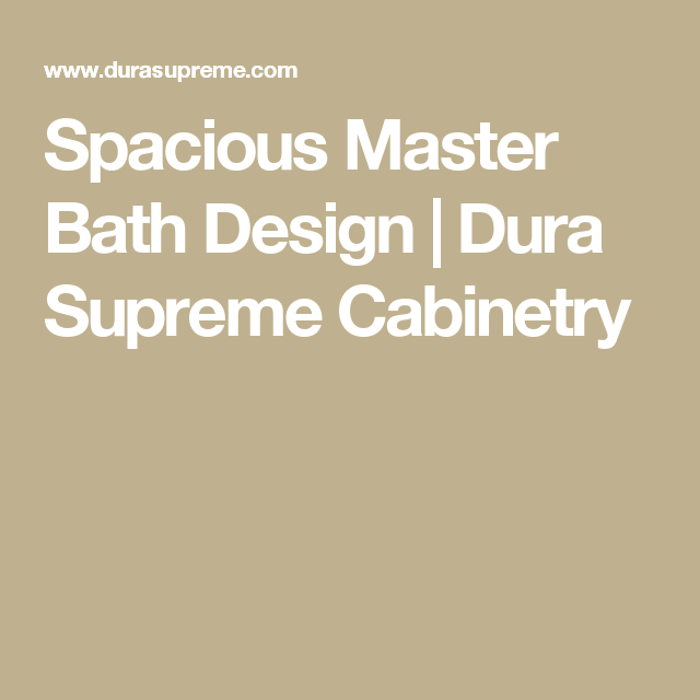 Spacious Master Bath Design | Dura Supreme Cabinetry