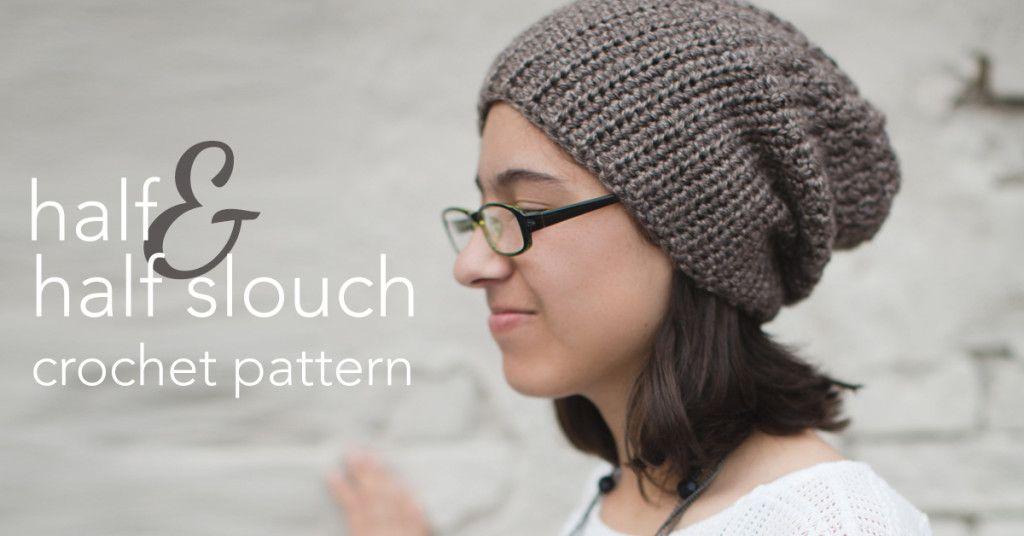 The Half-\'n-Half Slouch Hat | Yarn creations | Pinterest | Gorros ...