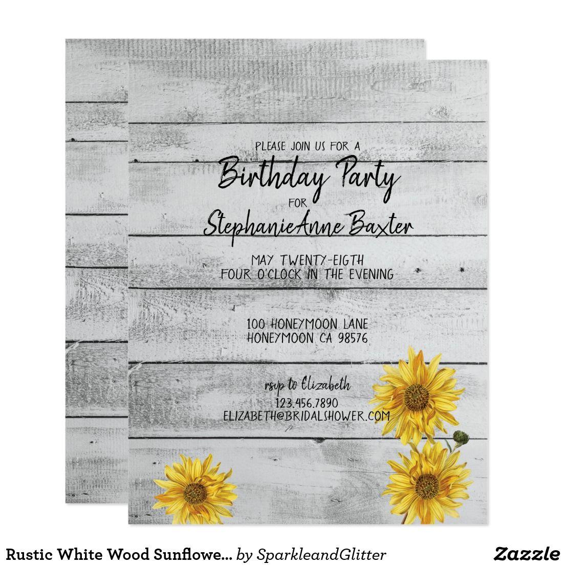 Rustic White Wood Sunflowers Birthday Invitation | Rustic white ...