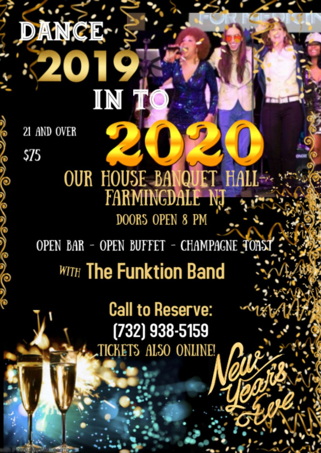 New Year's Eve Gala at Our House Banquet Hall with The