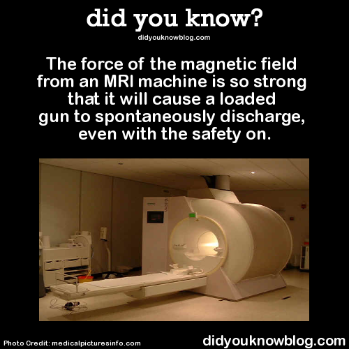 The force of the field from an MRI... Mri