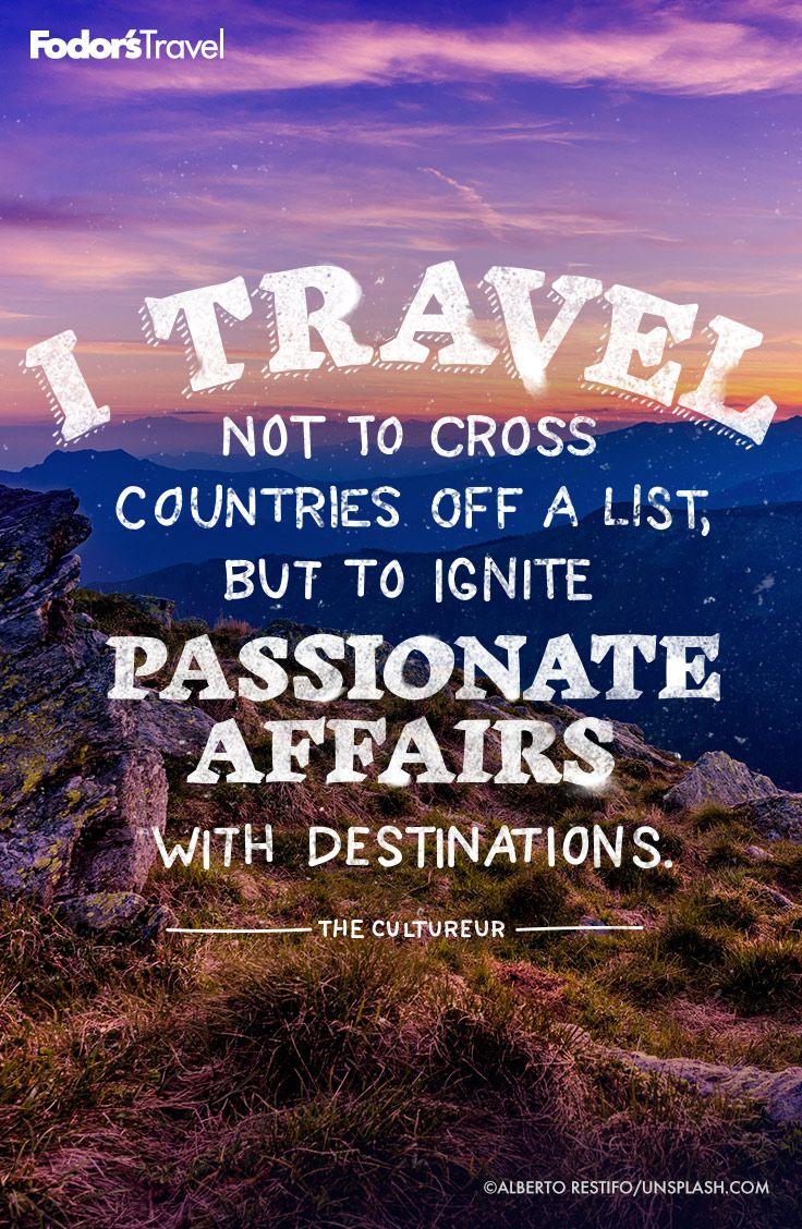 Travel Ignites Travelquote Inspiration: #travel Ignites. #travelquote #inspiration
