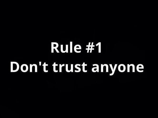 Sarcastic Sarcasms Sarcasticsarcs Trust No One Quotes Dont Trust Anyone Dont Trust Anyone Quotes