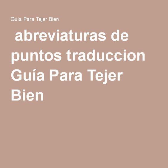 abreviaturas de puntos traduccion Guía Para Tejer Bien | guía de ...