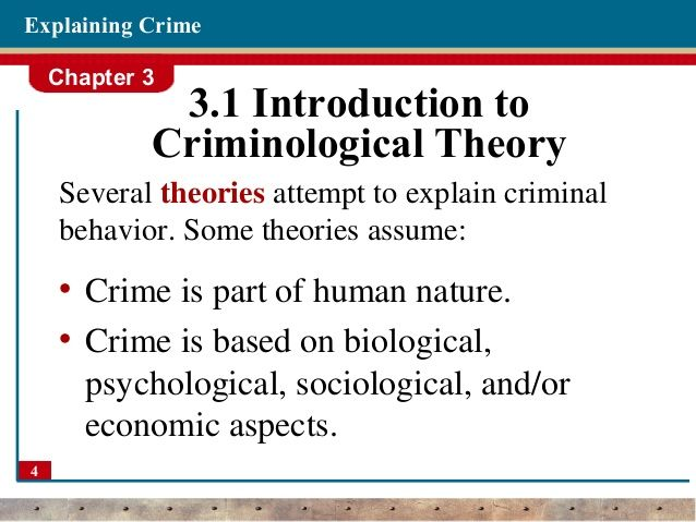 Theories Of Crime Criminology Theories Of Crime Criminology