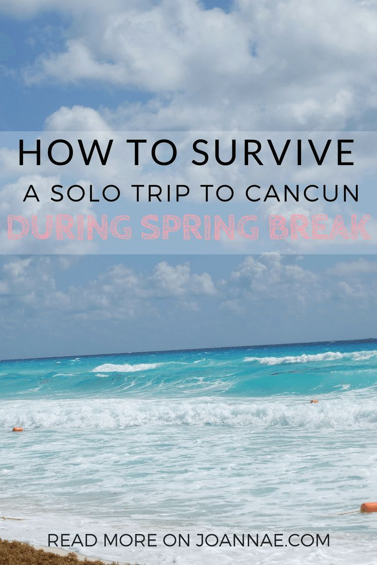 Solo spring break trip ideas