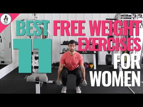 11 BEST Free Weight Exercises for Women