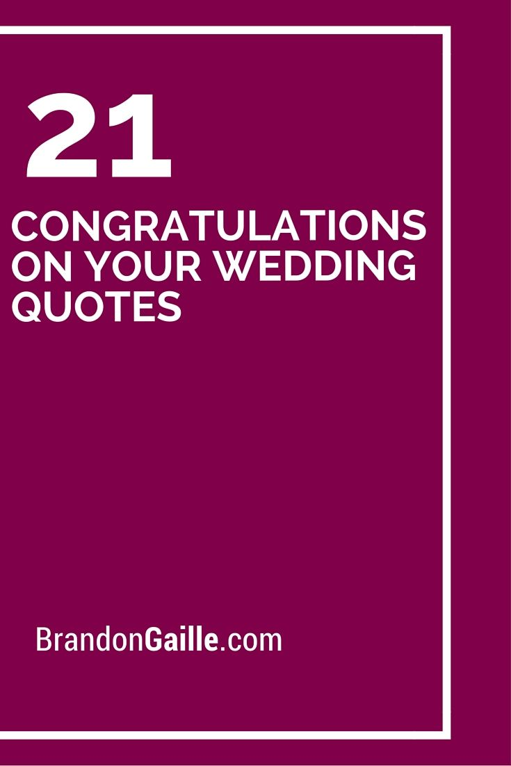 21 Congratulations On Your Wedding Quotes Messages And