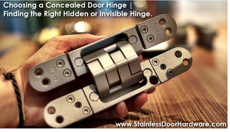 Choosing A Concealed Door Hinge Finding The Right Hidden Or Invisible Hinge Door Hinges Concealed Door Hinges Invisible Hinges