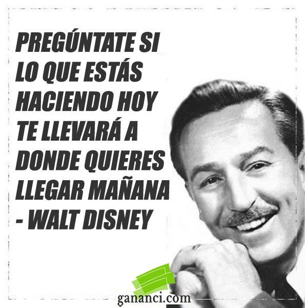 Frases De Walt Disney Frases Peliculas Disney Frases