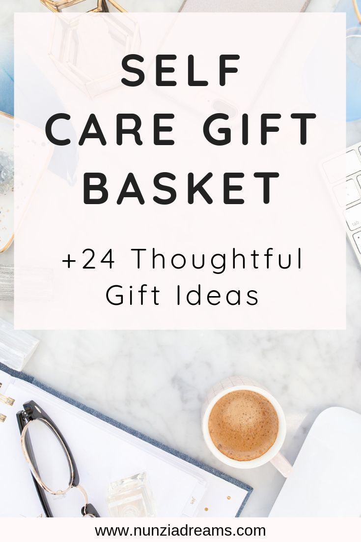 Diy self care gift basket 24 thoughtful gift ideas