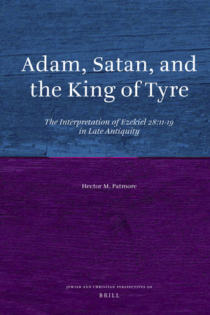 Adam, Satan, and the King of Tyre The Interpretation of