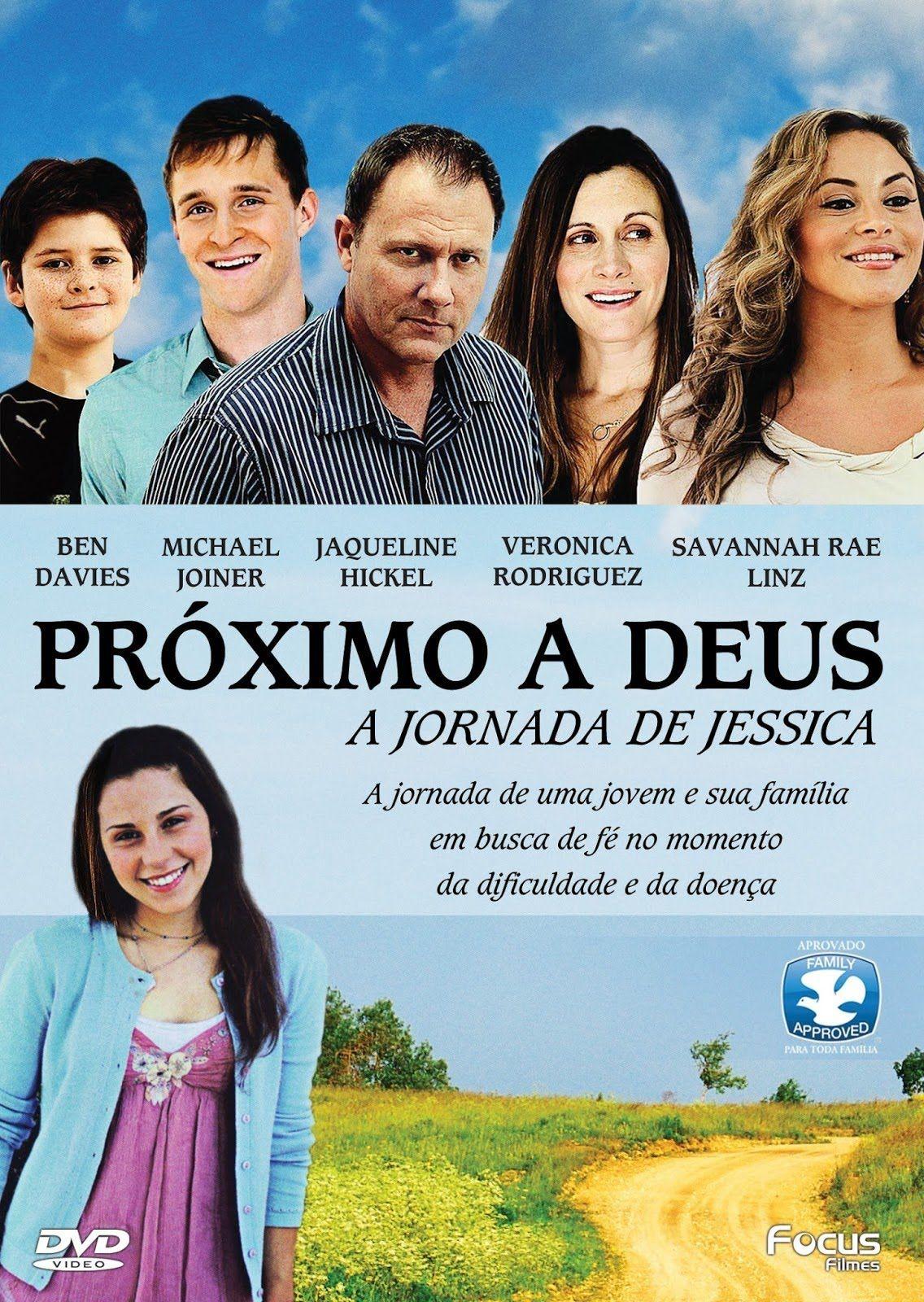 Filme Gospel Proximo A Deus A Jornada De Jessica Dublado Filmes Gospel Filmes Religiosos Filmes Biblicos
