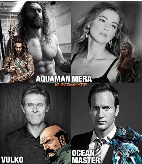 Aquaman= Jason Momoa Mera (Aquaman's Wifey)= Amber Heard