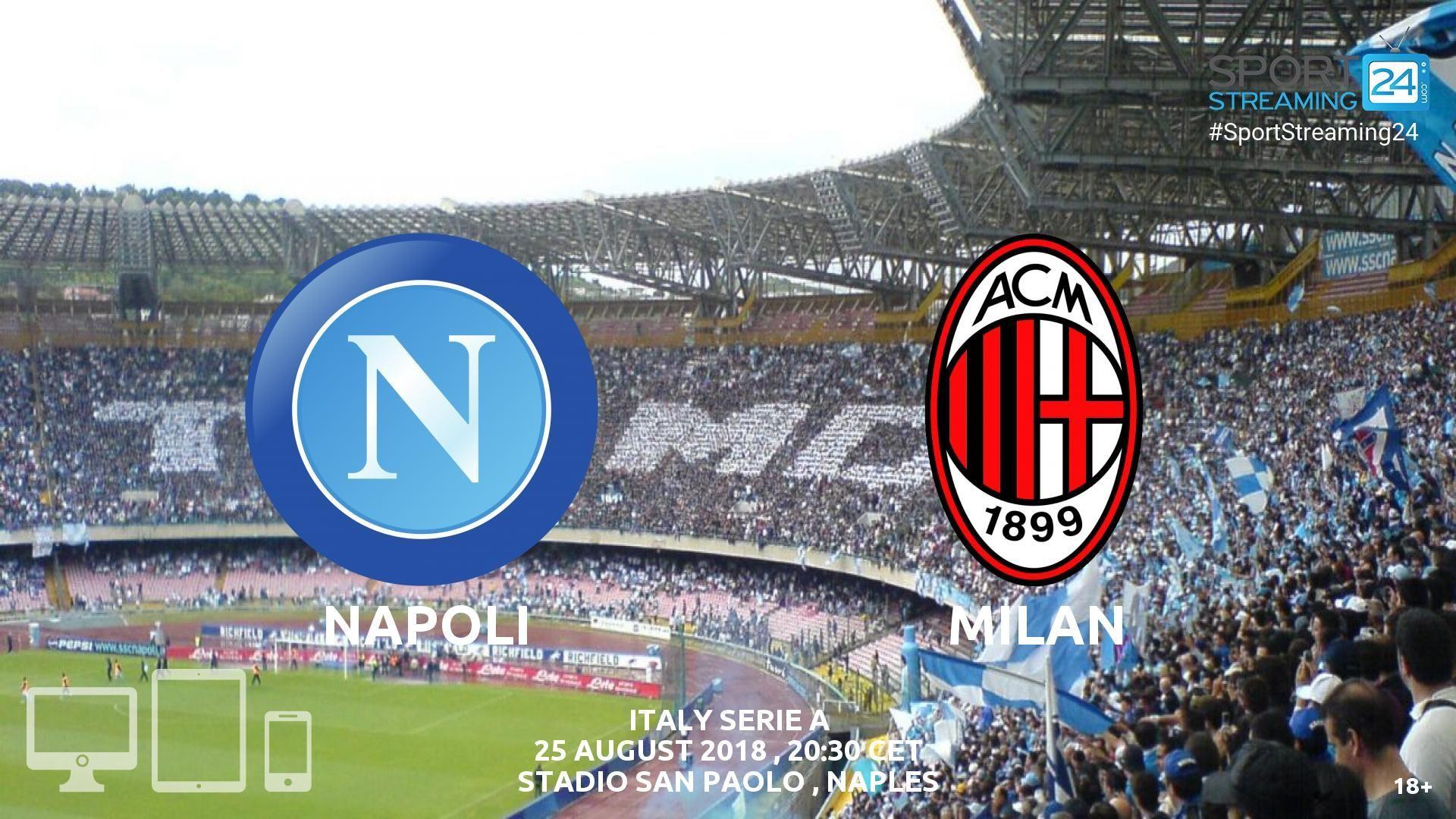 Napoli v AC Milan Live Streaming Football Napoli italy