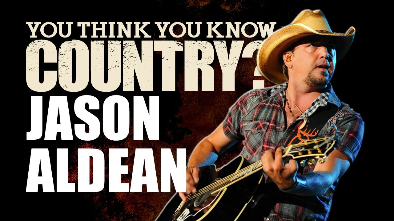 Jason Aldean - You Think You Know Country?