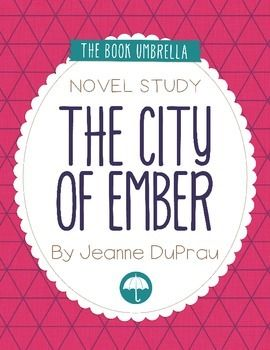 The City Of Ember Novel Study City Of Ember Novels Middle School Reading
