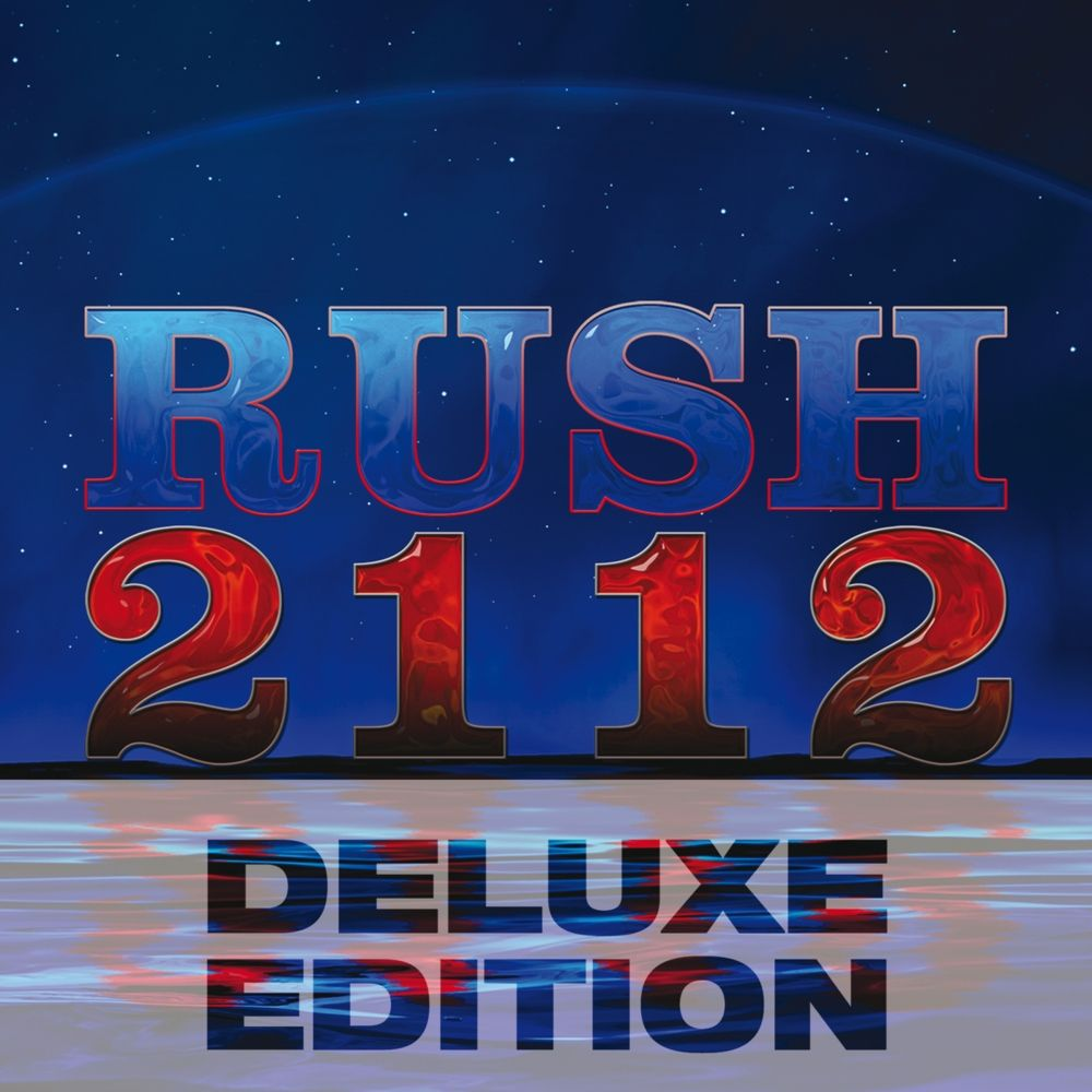 Rush 2013 2112 Deluxe Edition Rush albums