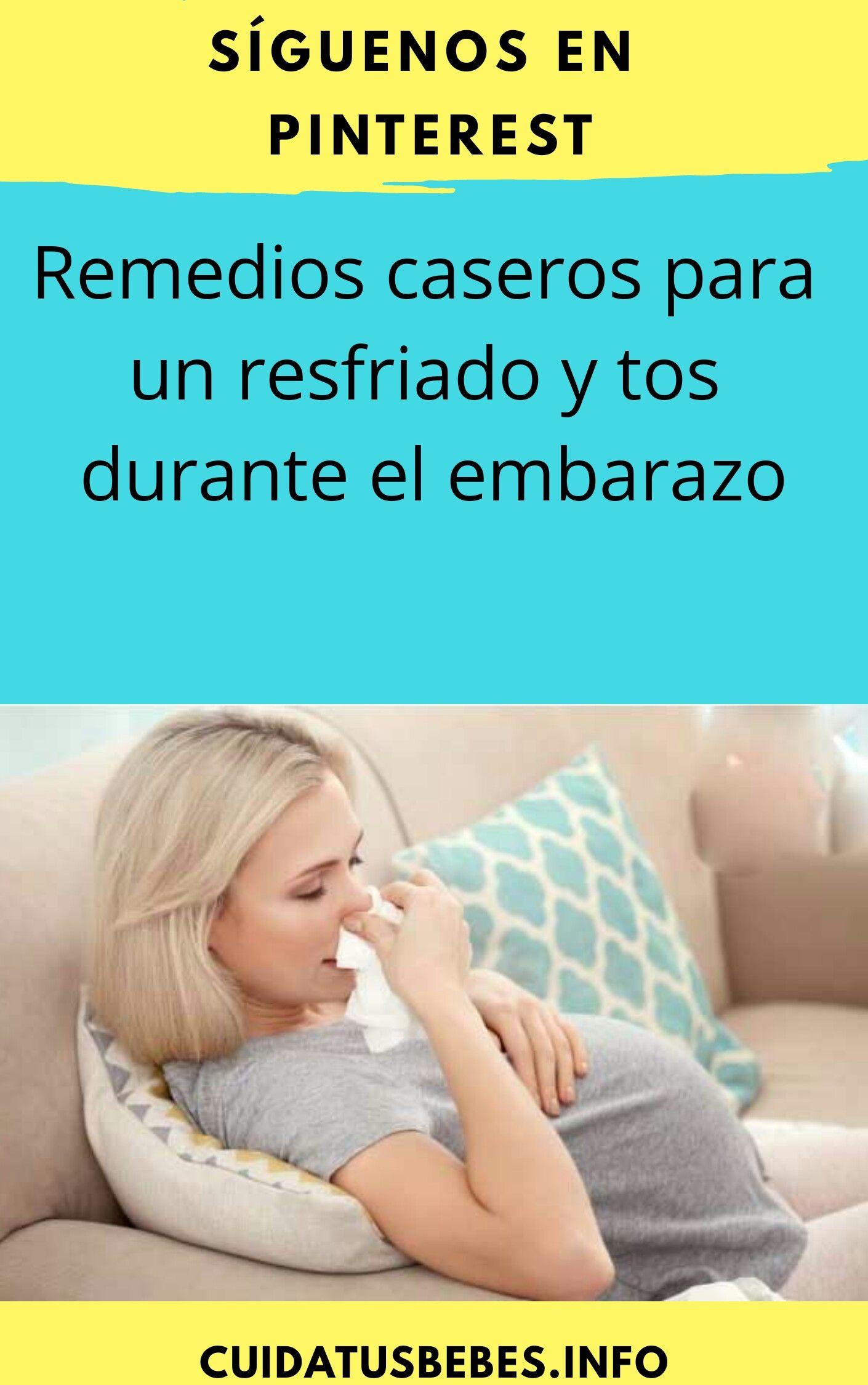 remedios naturales para tos embarazadas