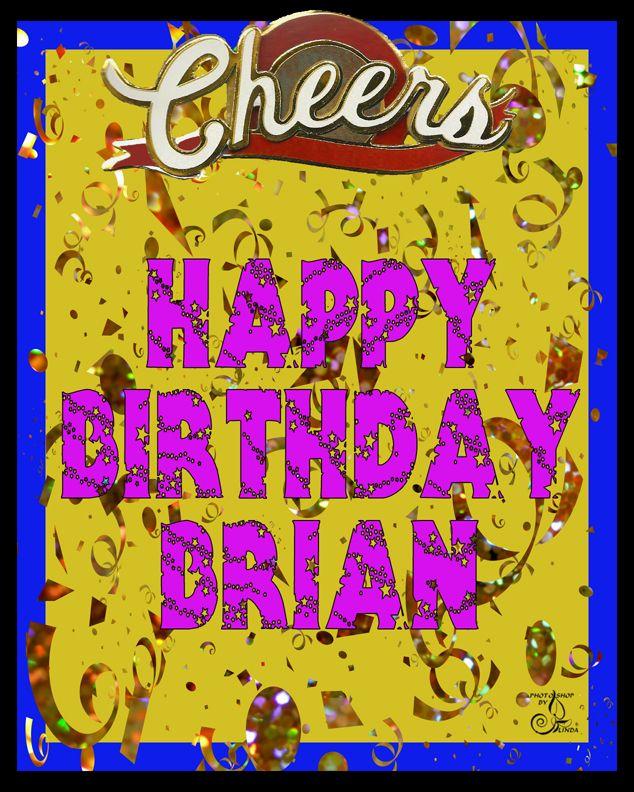 Brian .. Happy Birthday Card