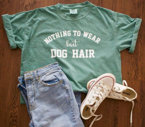 Nothing To Wear But Dog Hair Unisex Short Sleeve Comfort Colors