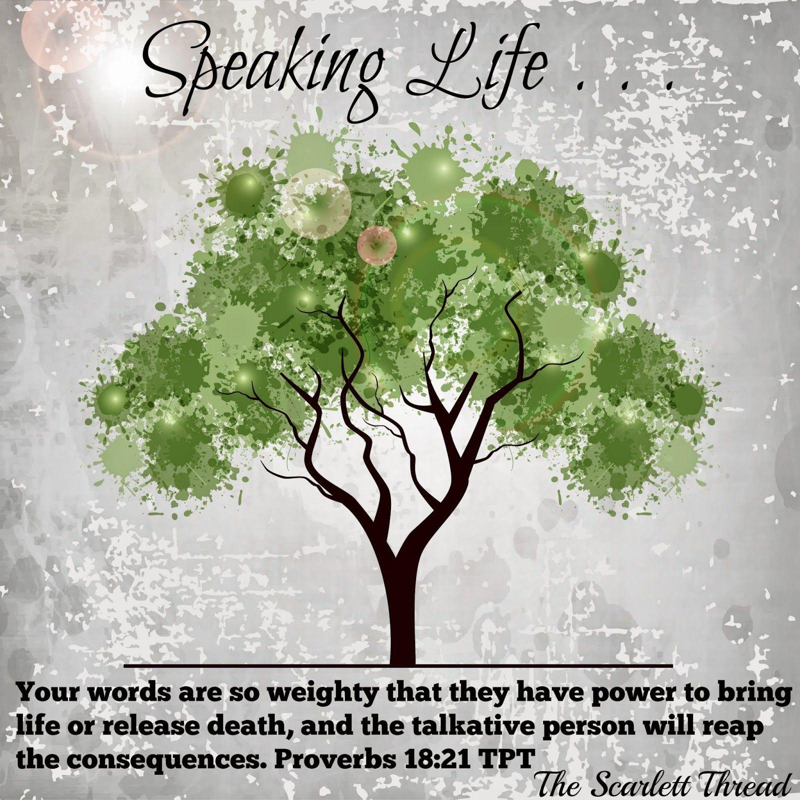 The Scarlett Thread: Speaking Life . . . Proverbs 18:21