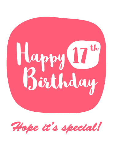 Special Time Happy 17th Birthday Card Birthday Greeting Cards By Davia Happy 17th Birthday 17th Birthday Quotes Friend Birthday Quotes
