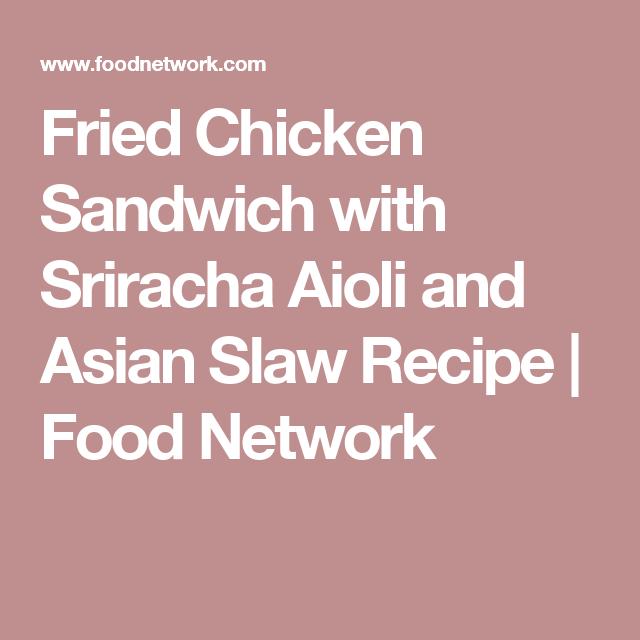 Fried chicken sandwich with sriracha aioli and asian slaw recipe fried chicken sandwich with sriracha aioli and asian slaw recipe fried chicken sandwich asian food recipes and asian slaw forumfinder Gallery