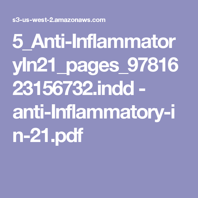 5_Anti-InflammatoryIn21_pages_9781623156732.indd - anti-Inflammatory-in-21.pdf