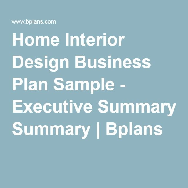 Home Interior Design Business Plan Sample Executive Summary