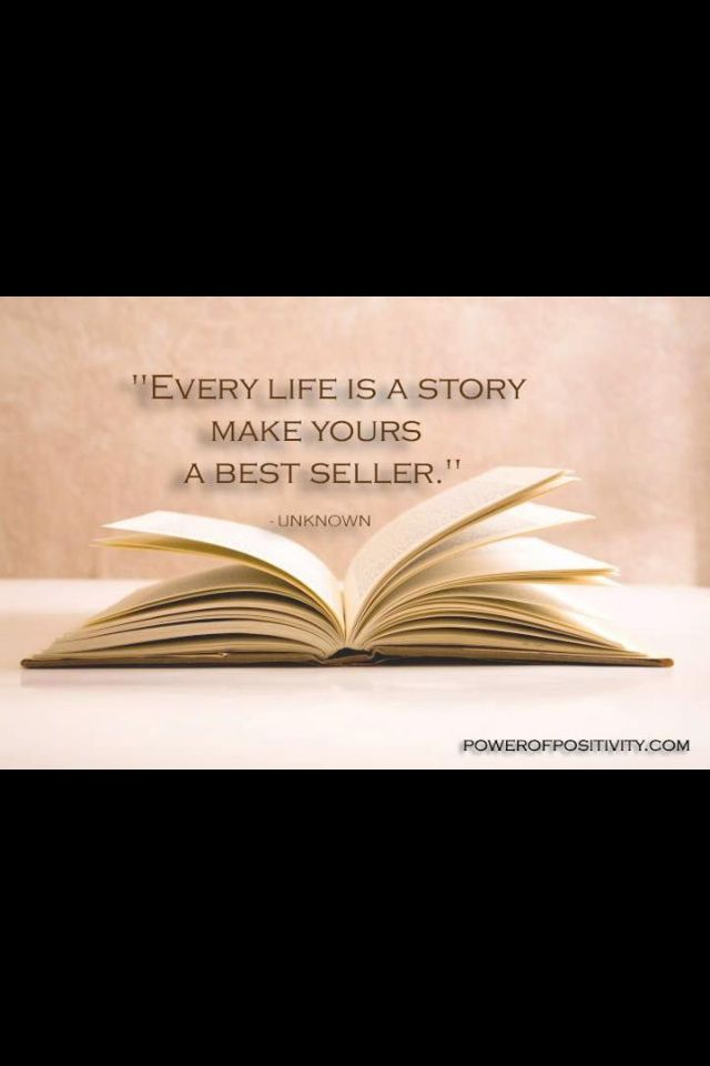 Every life is a story. Make sure yours is a best seller