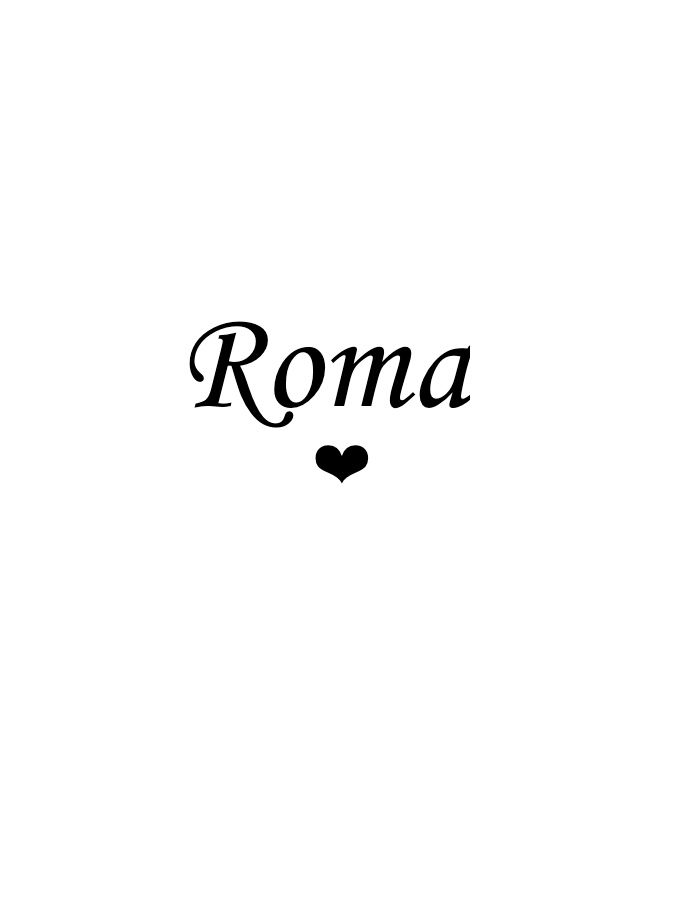 Italian Summers Roma Frases En 2019 Italia Y Roma
