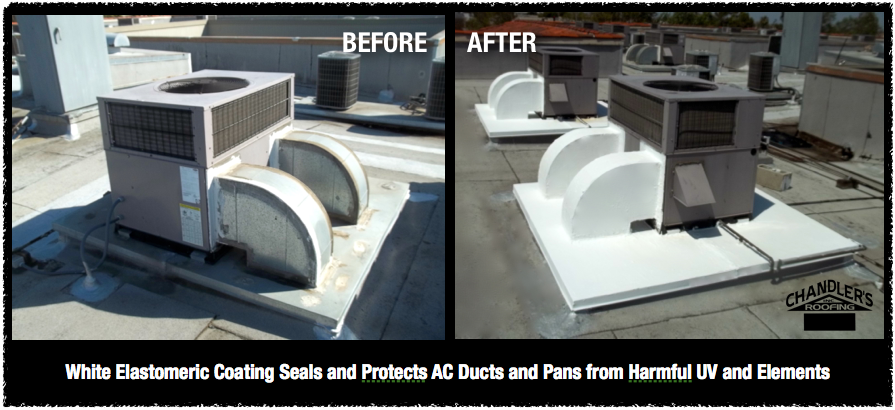 Www Chandlersroofing Com White Elastomeric Coating Seals And Protects Ac Ducts And Ac Pans From Harmful Uv And Other D Roofing Orange County Commercial Roofing