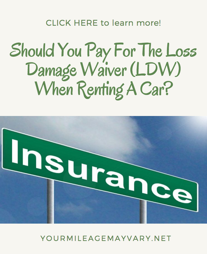 Should You Pay For The Loss Damage Waiver Ldw When Renting A Car Rent A Car Rental Car Insurance Car Rental