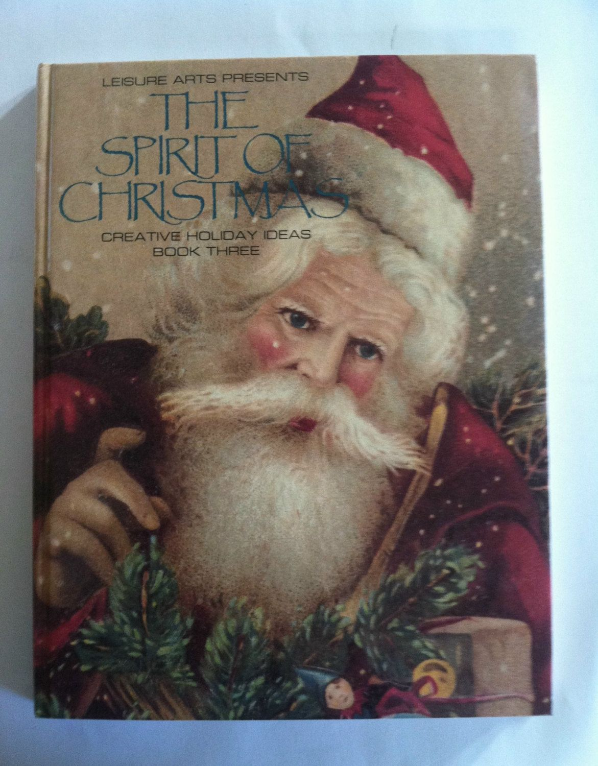Vintage Book ~ The Spirit of Christmas ~ Leisure Arts ~ Creative Holiday Ideas Book Three ~ Chirstmas Crafts ~ Christmas Book ~ Hardcover by MichellesVarietyShop on Etsy