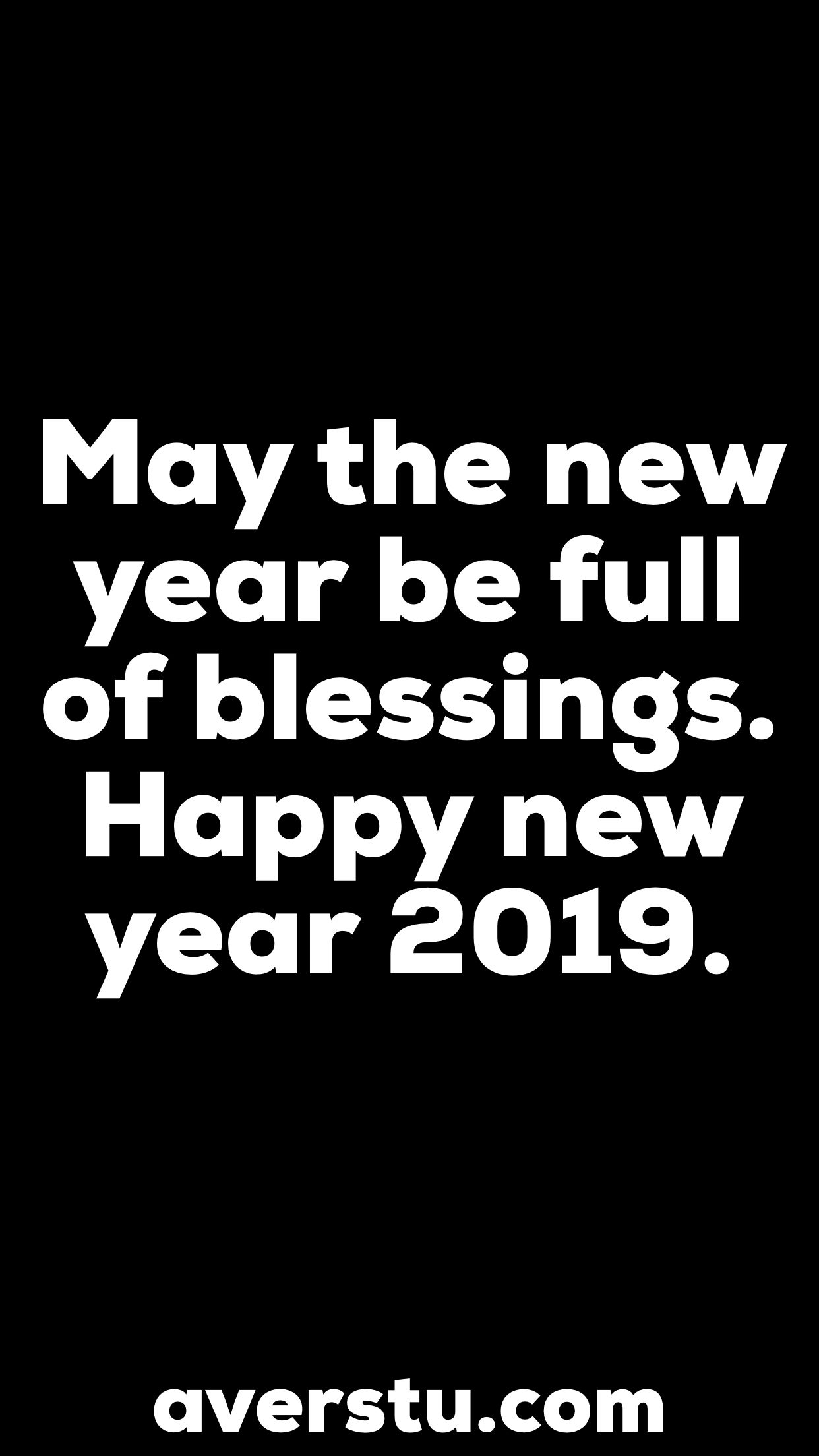 Happy New Year In Advance 2019 Quotes Happy New Year 2019 Happy