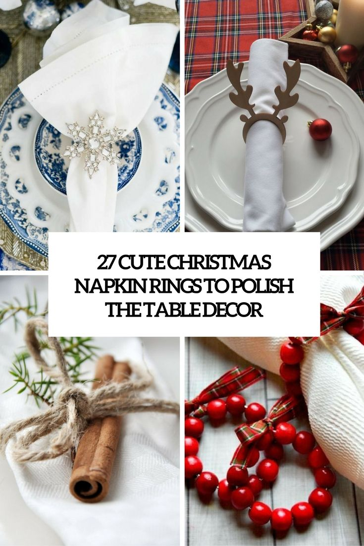 cute christmas napkin rings to polish the