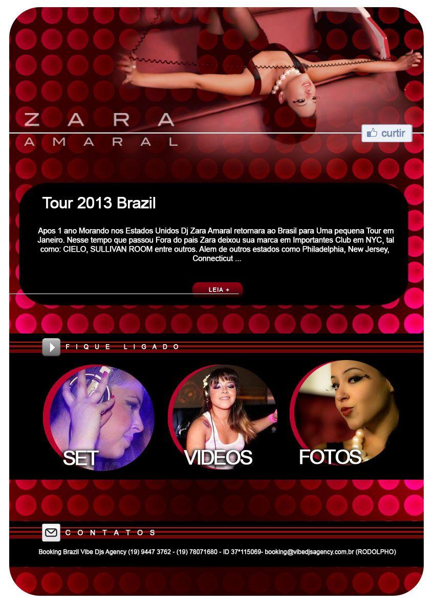 Apos 1 ano morando nos Estados Unidos, Zara retorna ao Brasil em Janeiro de 2013 para uma pequena de tour de 1 mes.