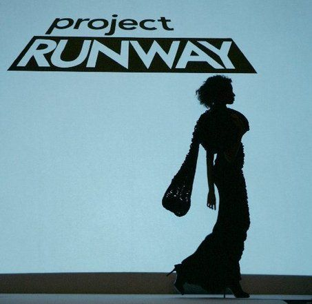 Project Runway!