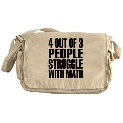 4 Out of 3 People Struggle With Math Messenger Bag > 4 Out Of 3 People Struggle With Math > Stella's Fun