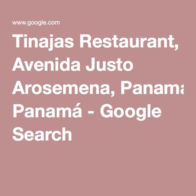 Tinajas Restaurant, Avenida Justo Arosemena, Panamá - Google Search