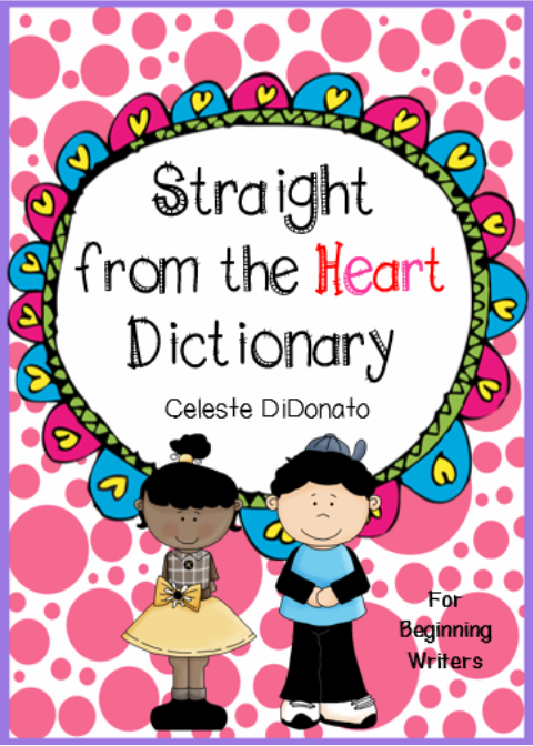 Straight From the Heart Dictionary for beginning writers. The Education Highway #TpT #writing #grade1