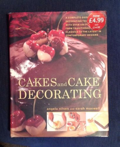 Cakes and cake #decorating by angela nilsen and sarah #maxwell, #hardback,  View more on the LINK: 	http://www.zeppy.io/product/gb/2/222047120407/