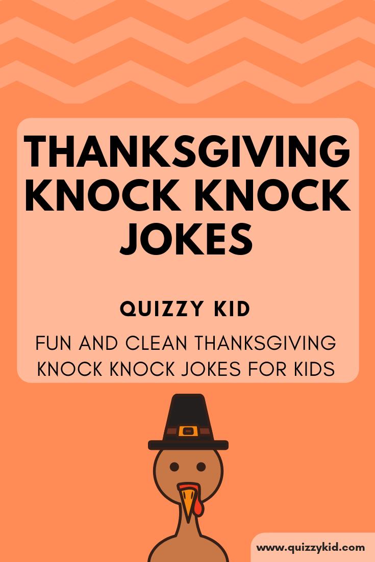 Thanksgiving knock knock jokes - Quizzy Kid