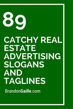 150 Catchy Real Estate Advertising Slogans and Tag